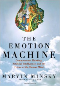 The Emotion Machine (by Marvin Minsky)